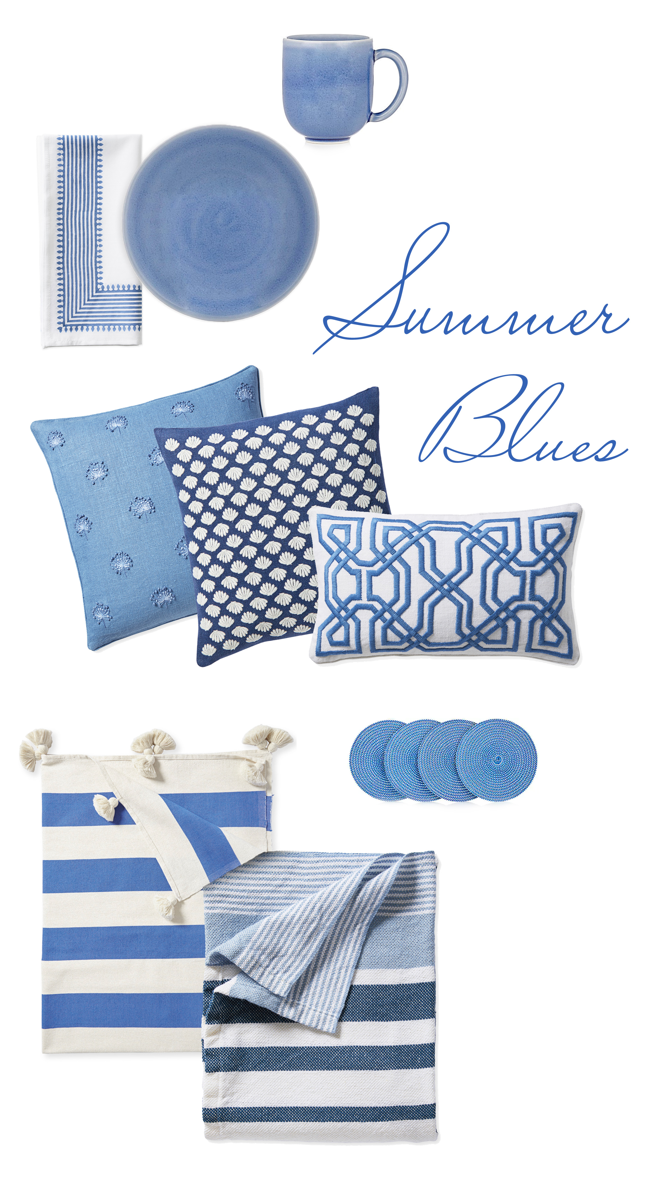 Freshen up for summer by adding blue. Dinnerware, linens, pillows, throws, and more!