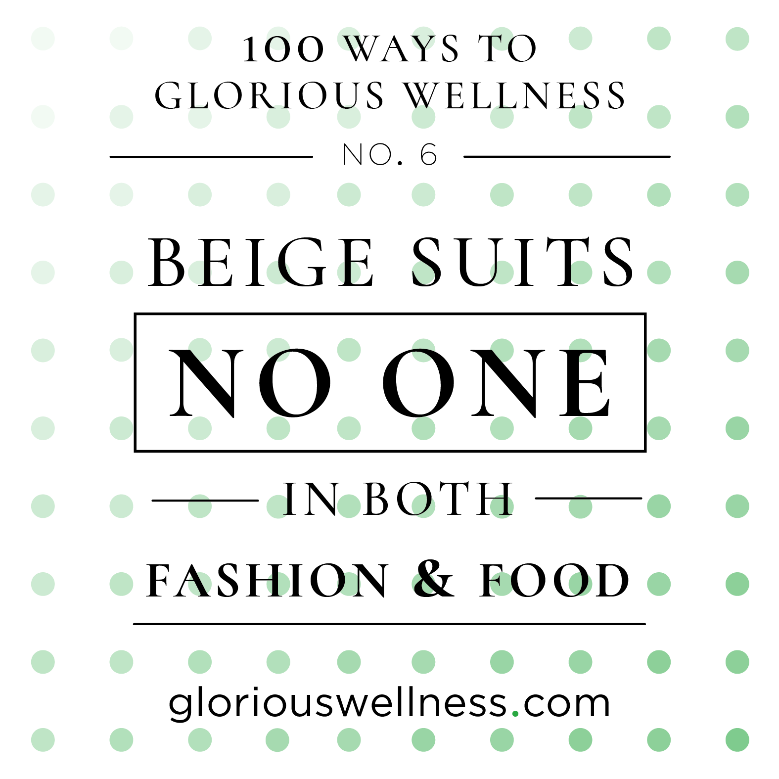 Beige Suits No One 100 Ways to Glorious Wellness Number Six - Health Coach to High Flyers.png