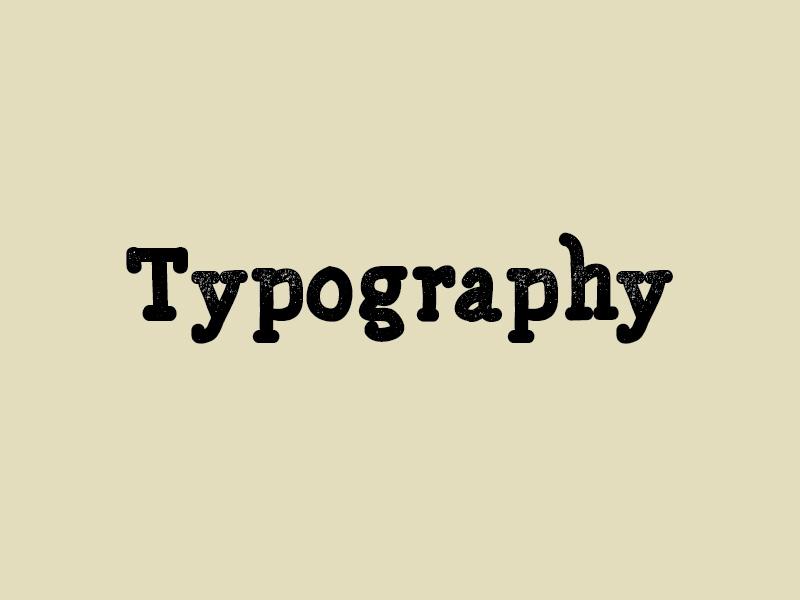 Typography -