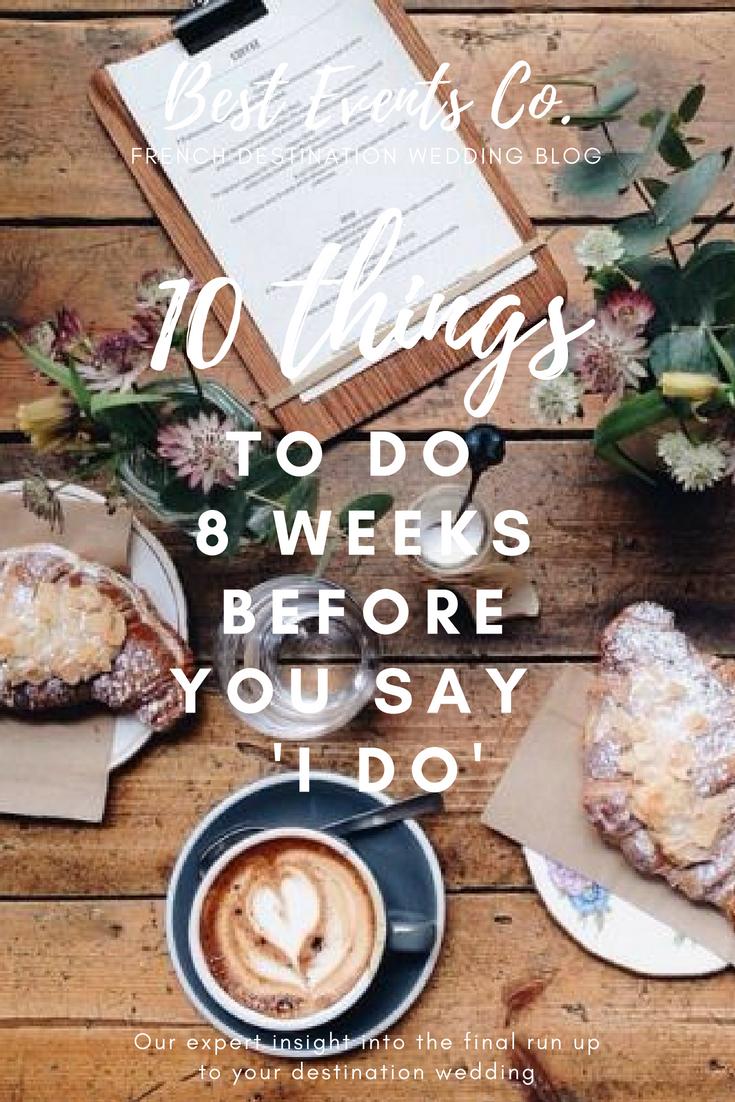 Things To Do 8 Weeks Before Wedding.jpg