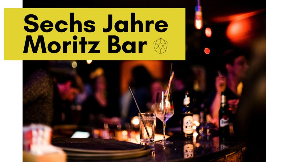 Sechs Jahre Moritz Bar!  Das bedeutet: über 2000 Abende geöffnet über 40.000 Gin Tonics für euch zubereitet  Lasst uns am 23.03. ordentlich Sechs Jahre Moritz Bar feiern. Hinter der Bar kümmert sich unser gesamtes Team um euch. Dazu liefern wir gute Musik, und einige Überraschungen.  Denn Moritz Bar Geburtstage sind Abende, die man nicht verpassen sollte.  Wir freuen uns auf euch,  Lukas, Kilian und das Team der Moritz Bar.    FB VERANSTALTUNG