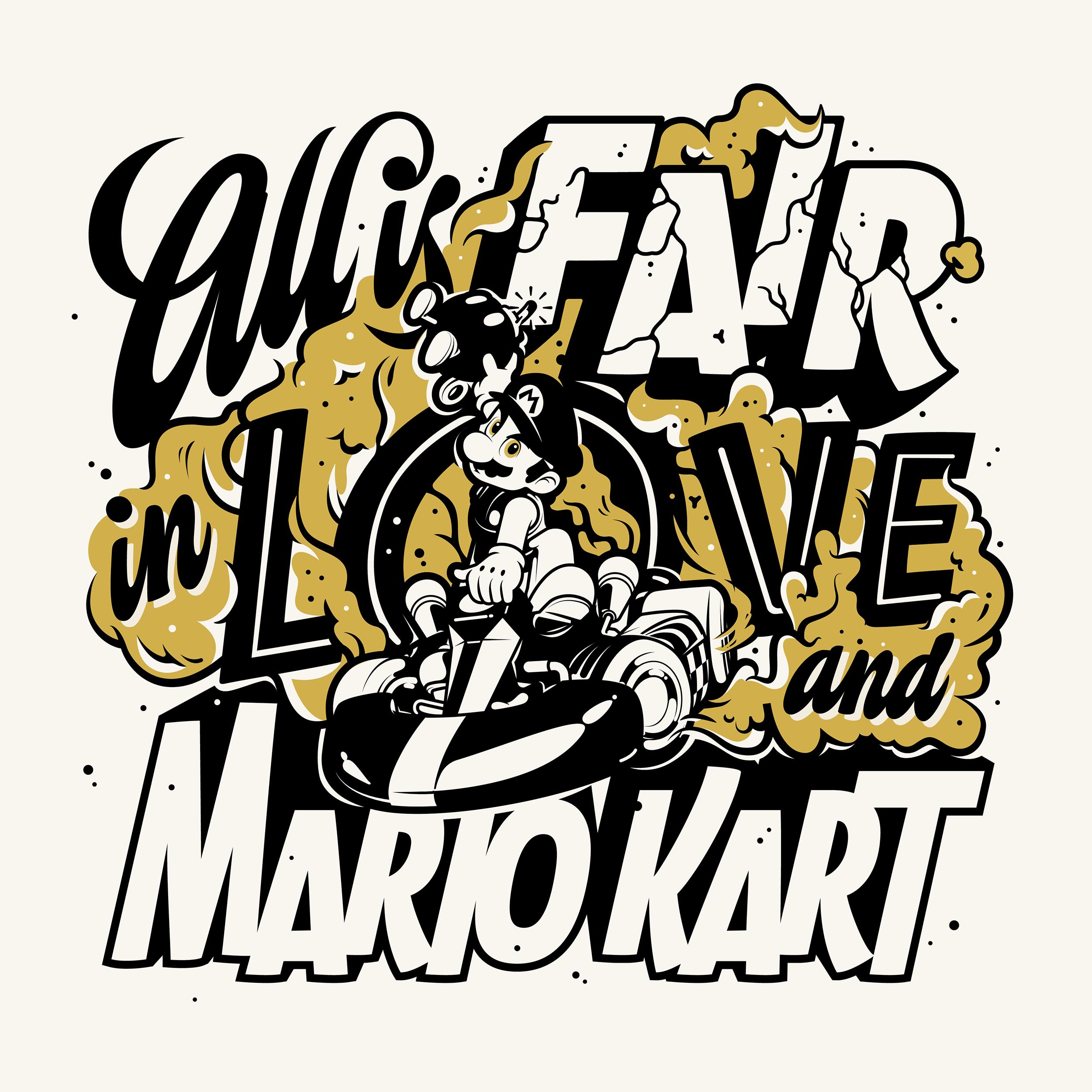 AllIsFairinLoveAndMarioKart
