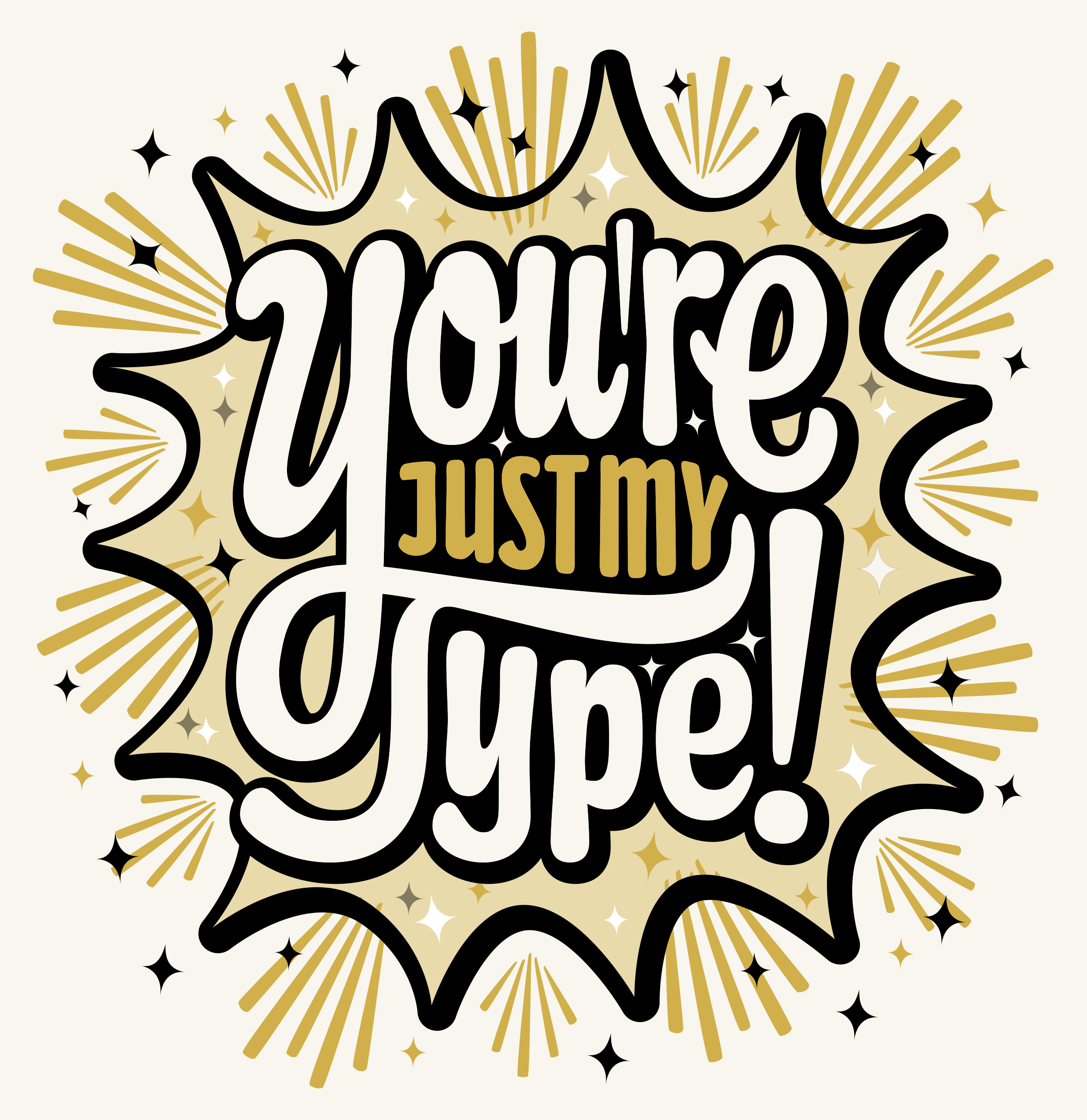 YoureJustMyType.png