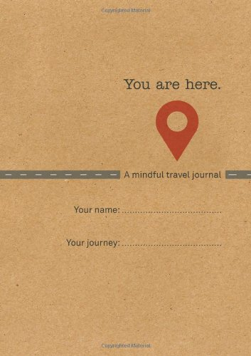 You Are Here Travel Journal