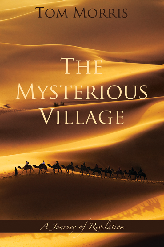 The Mysterious Village - Book 5: A Journey of Revelation