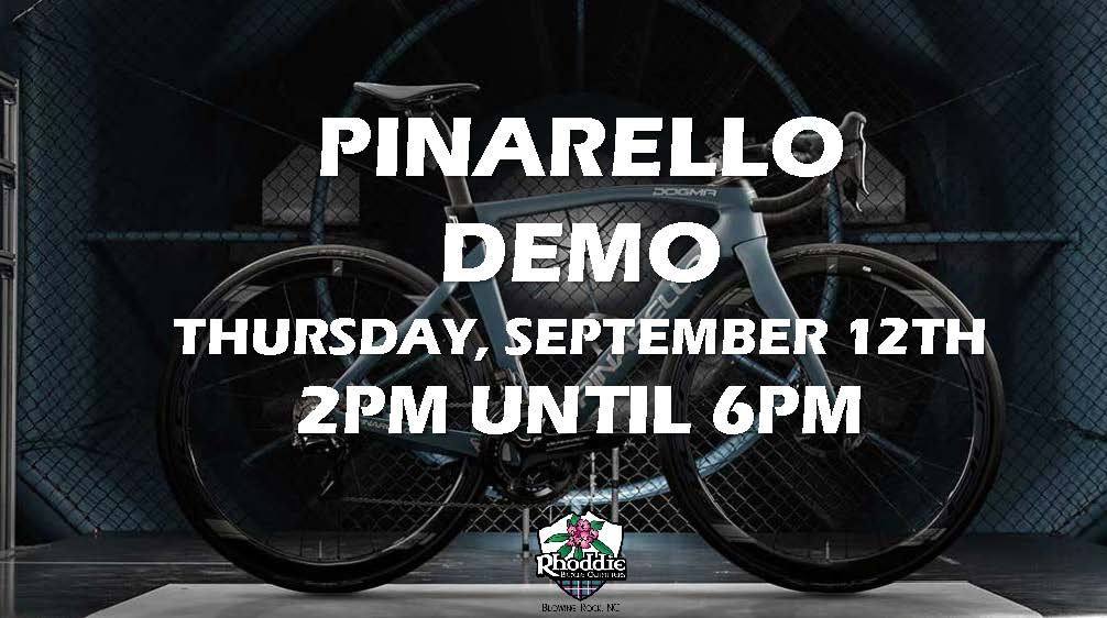 Pinarello Demo at Rhoddie Bicycle Outfitters on Thursday, September 12th from 2pm until 6pm.  Join us tomorrow and test ride for yourself the most winningest bike in Tour de France history, the Pinarello Dogma. Along with the Dogma, Pinarello's rental fleet includes the all new Grevil gravel bike, and Dyodo e-road bike.