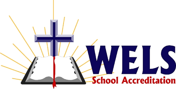 WELSSA Exemplary Accreditation – 2018 (Wisconsin Evangelical Lutheran Synod School Accreditation)