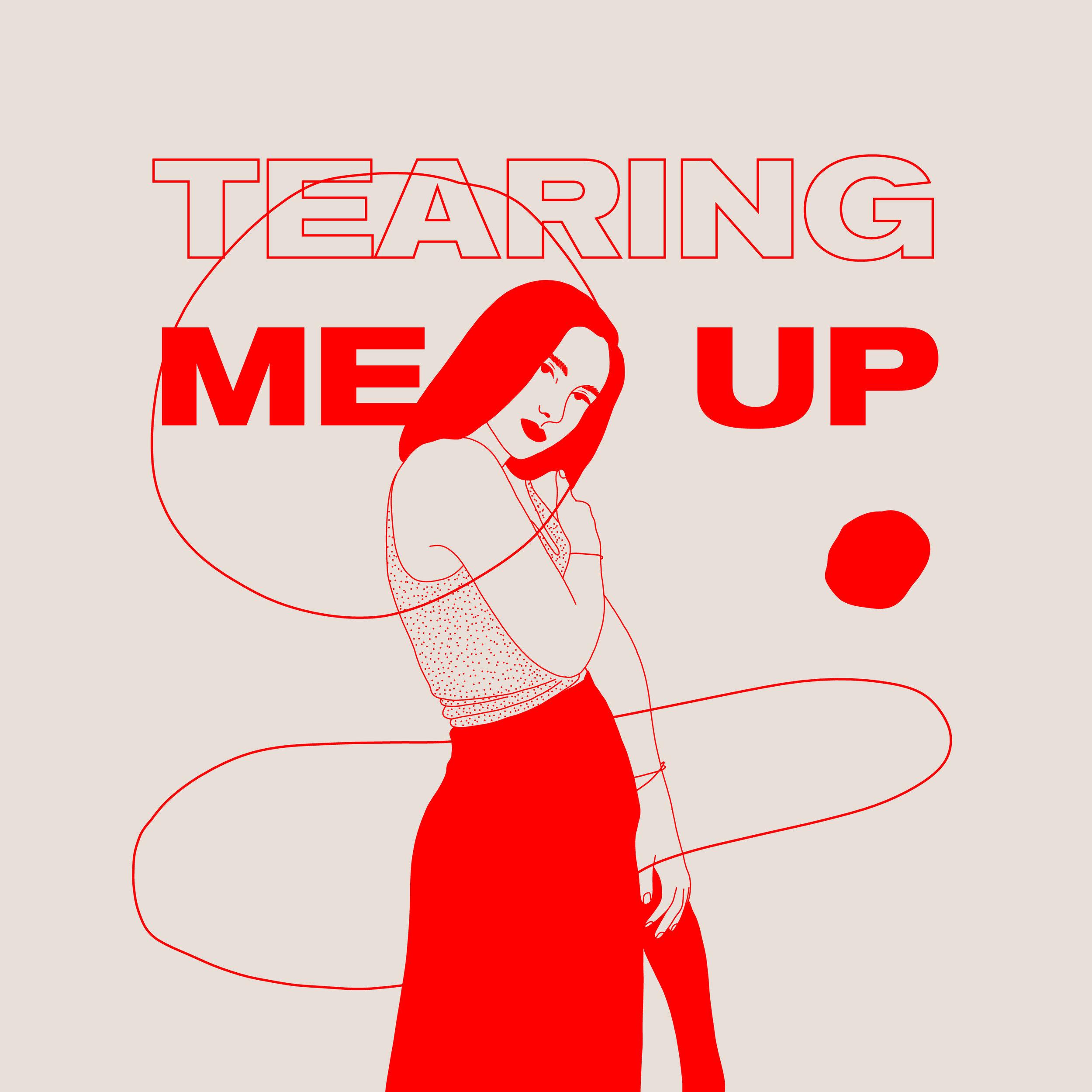 Tearing Me up-01-01.jpg