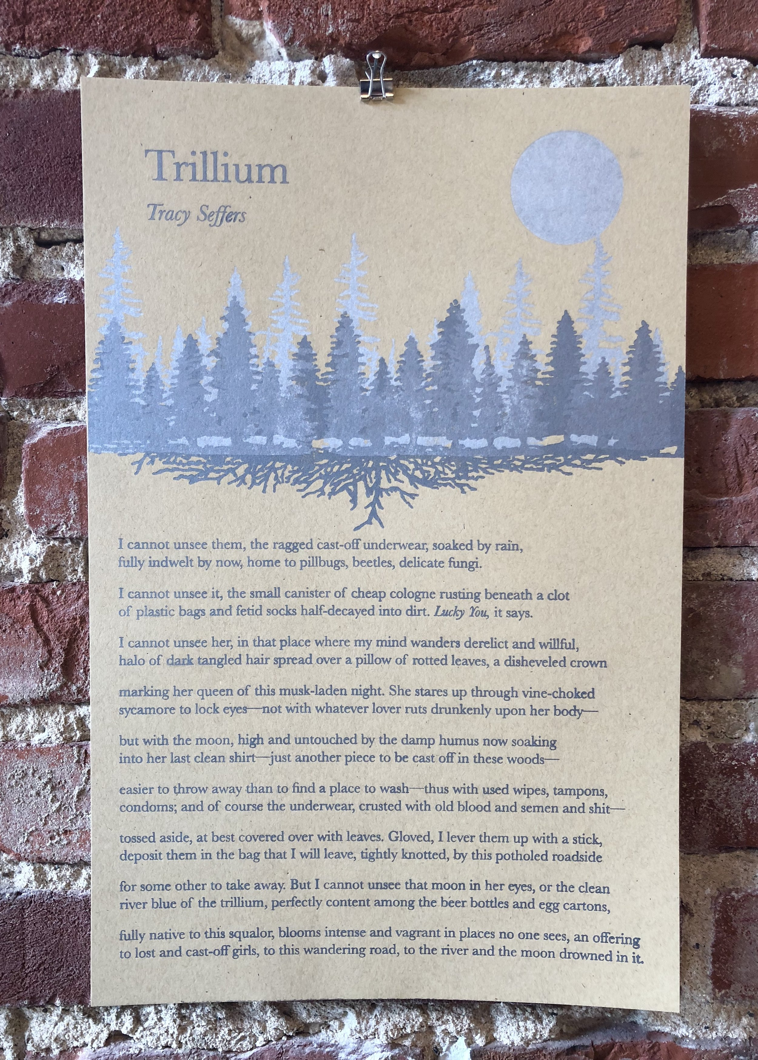 ORIGINAL ARTWORK AND BROADSIDE CREATED BY EMILY   SOKOLOSKY, CO-OWNER, ALONG WITH HER SISTER BETSY,   OF  BASE CAMP PRINTING , LETTERPESS & DESIGN, CHARLESTON, WEST VIRGINIA.