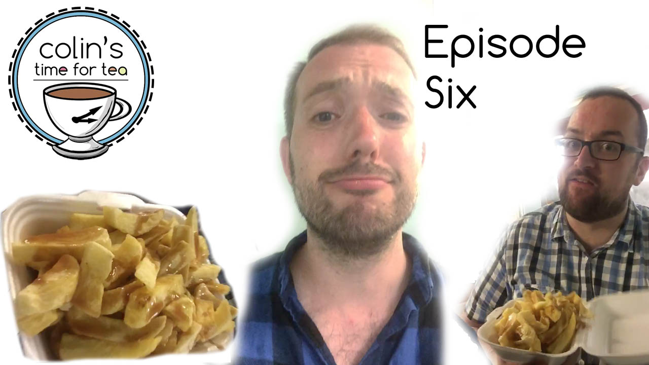 Episode Six - On my trip to Edinburgh I spent some time with friends (in a bar) and got upset about chips.