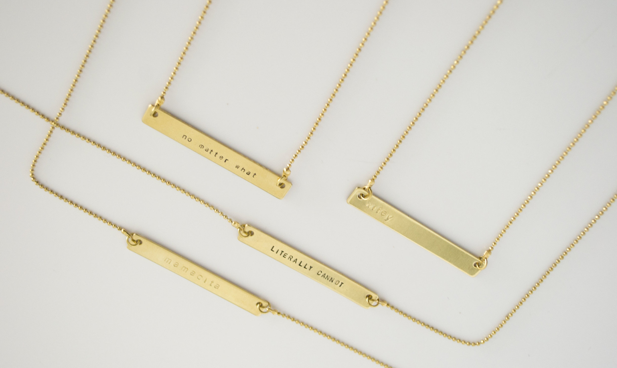 Stamped bar necklaces: mamacita, no matter what, LITERALLY CANNOT, and wifey