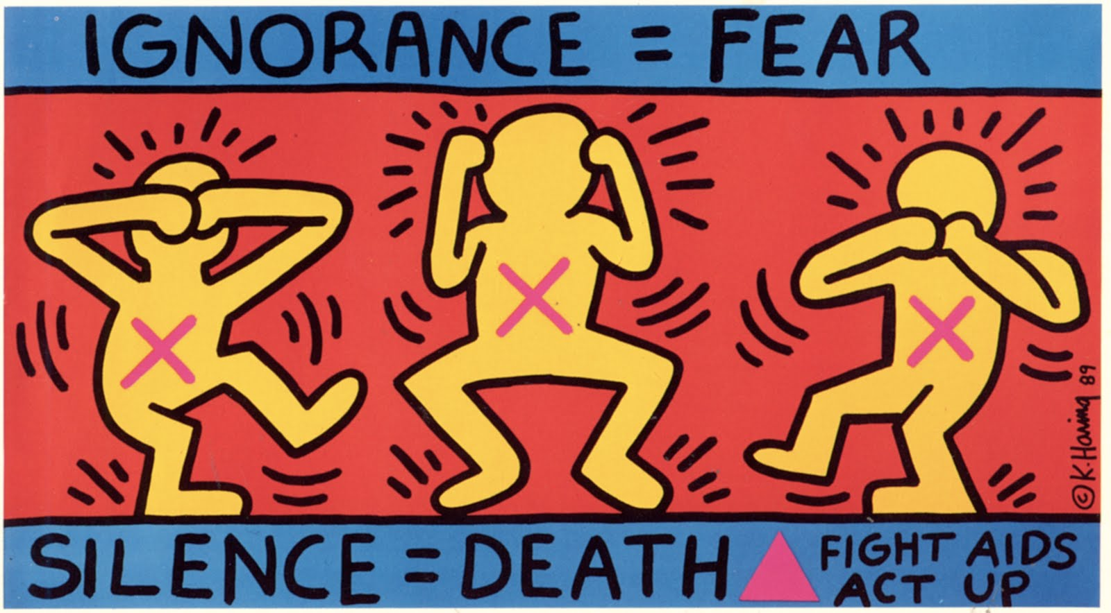Ignorance=Fear  Keith Haring