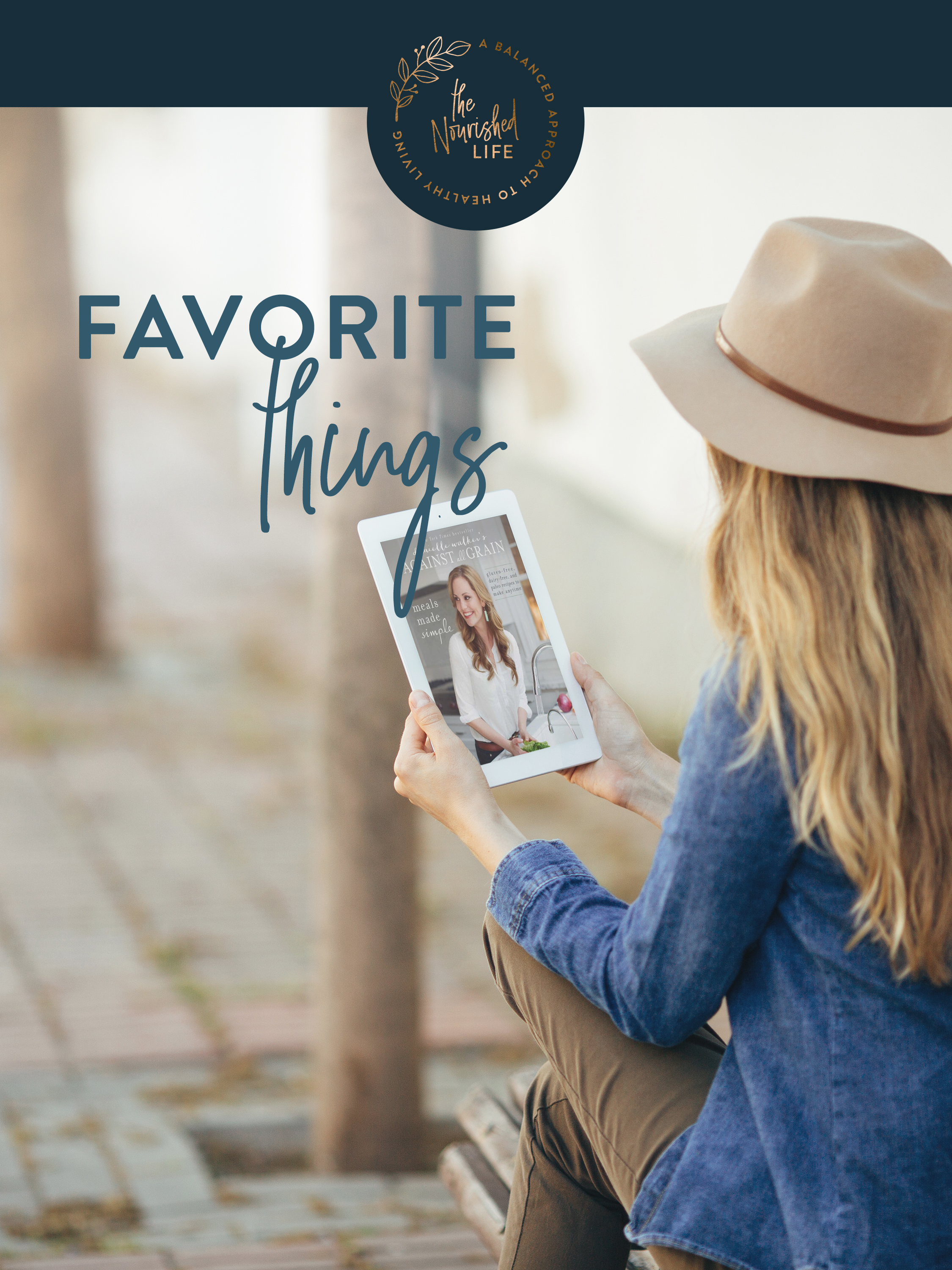 Favorite Things | The Nourished Life e-book design by Janessa Rae Design Creative