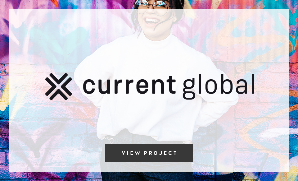 Current Global by Janessa Rae Design Creative & Sweaty Wisdom