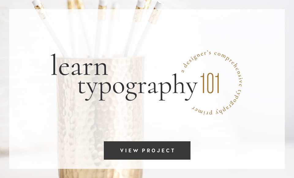 Learn Typography 101 by Janessa Rae Design Creative