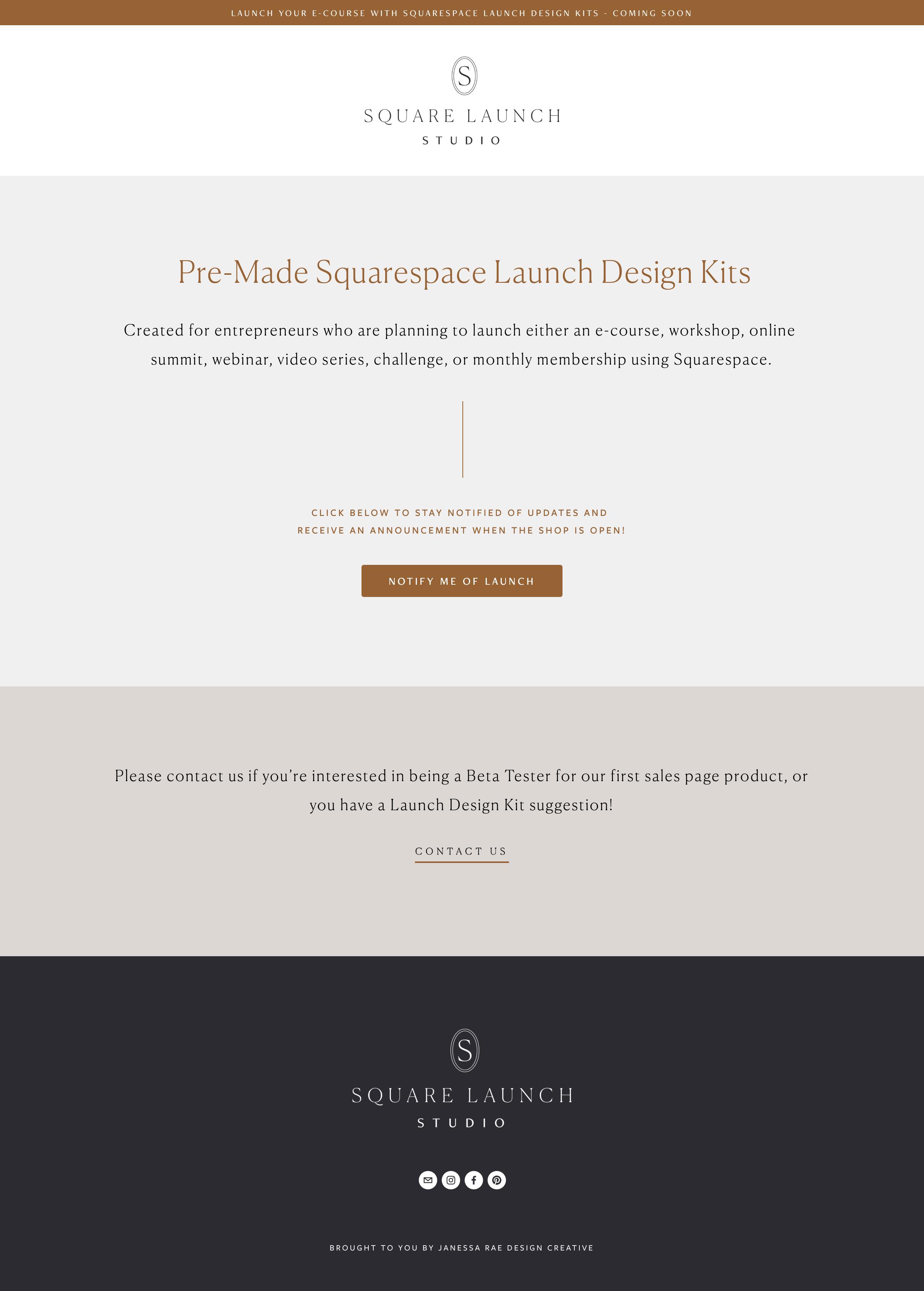 Square Launch Studio — Coming Soon Squarespace Design by Janessa Rae Design Creative