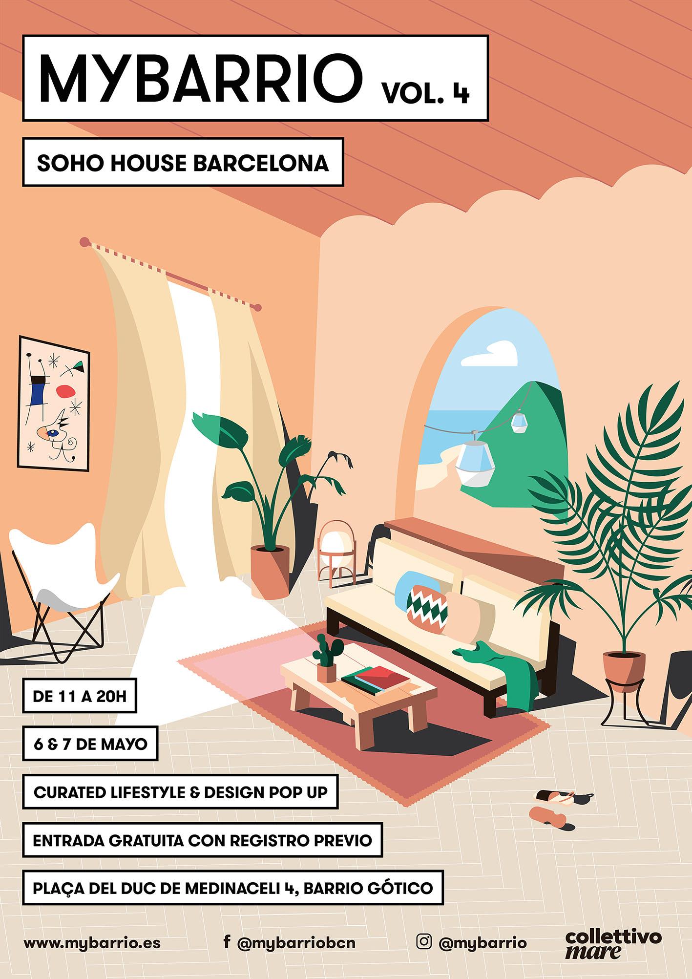 Sábado 6 de Mayo.Barcelona, Soho House Club. - Curated design treasures from Barcelona by My Barrio Pop Up store.Puedes descargarte tu entrada al evento en el siguiente link