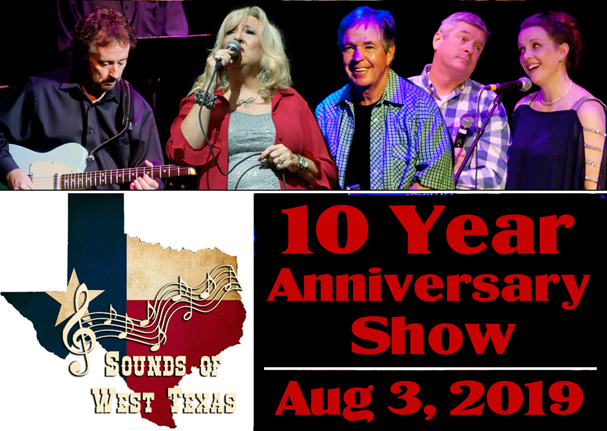 This very special show celebrates a solid gold decade for the Sounds of West Texas!