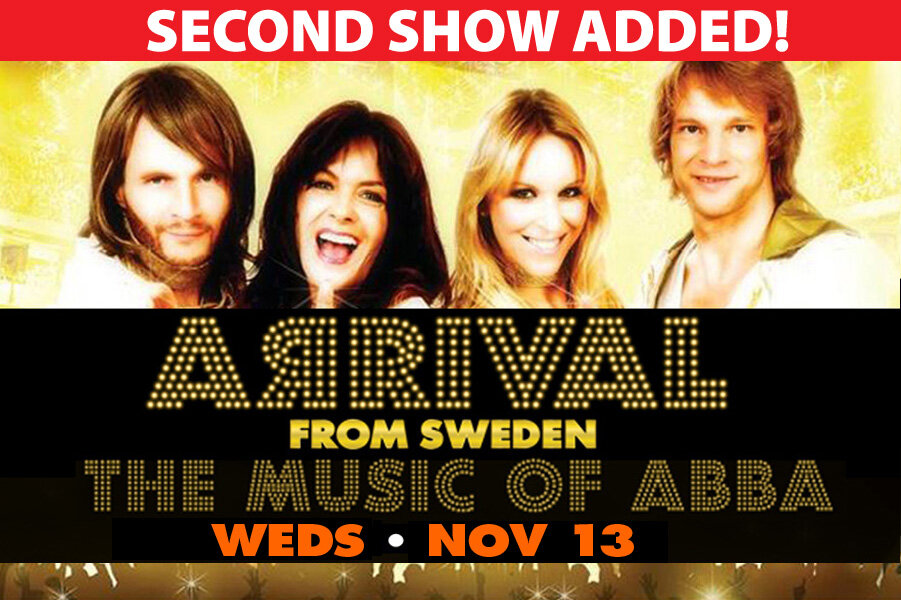 BY POPULAR DEMAND! A second show for the worldwide #1 tribute to ABBA has been added! Wednesday, Nov 13. Get tickets early….a 2nd SELLOUT expected!