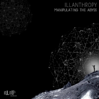 Manipulating The Abyss     illanthropy