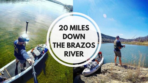 20 Miles Down The Brazos River