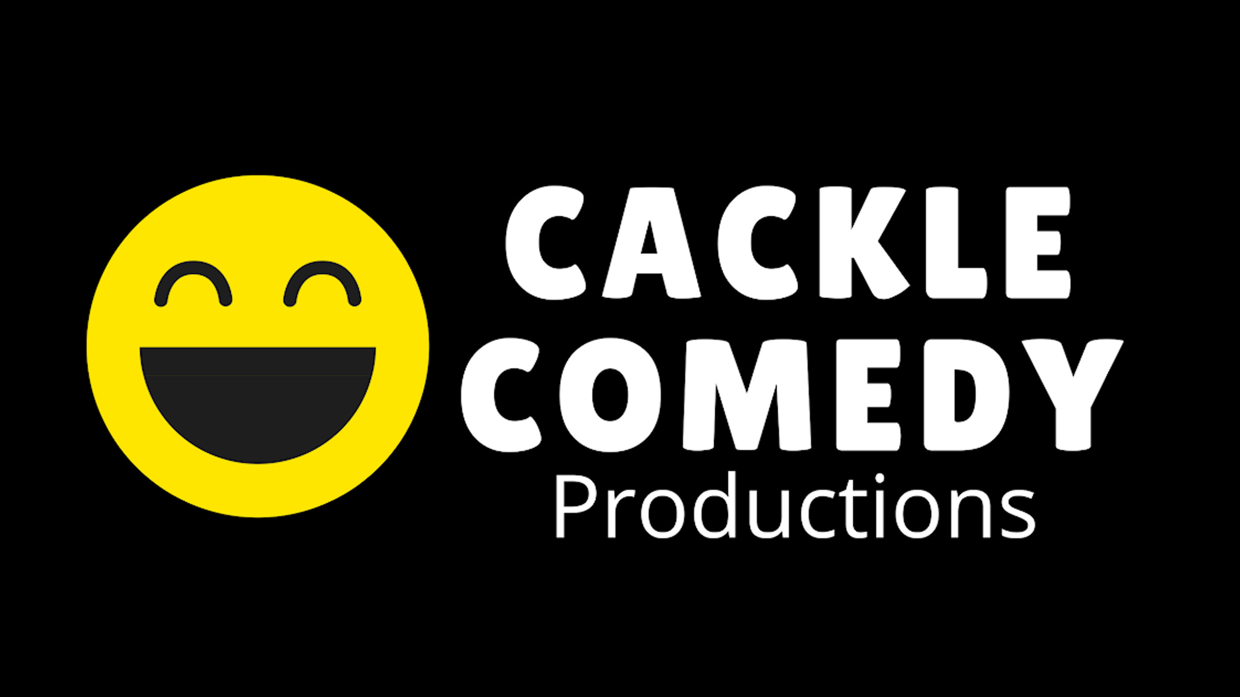 Cackle Comedy Productions Started in September 2017.