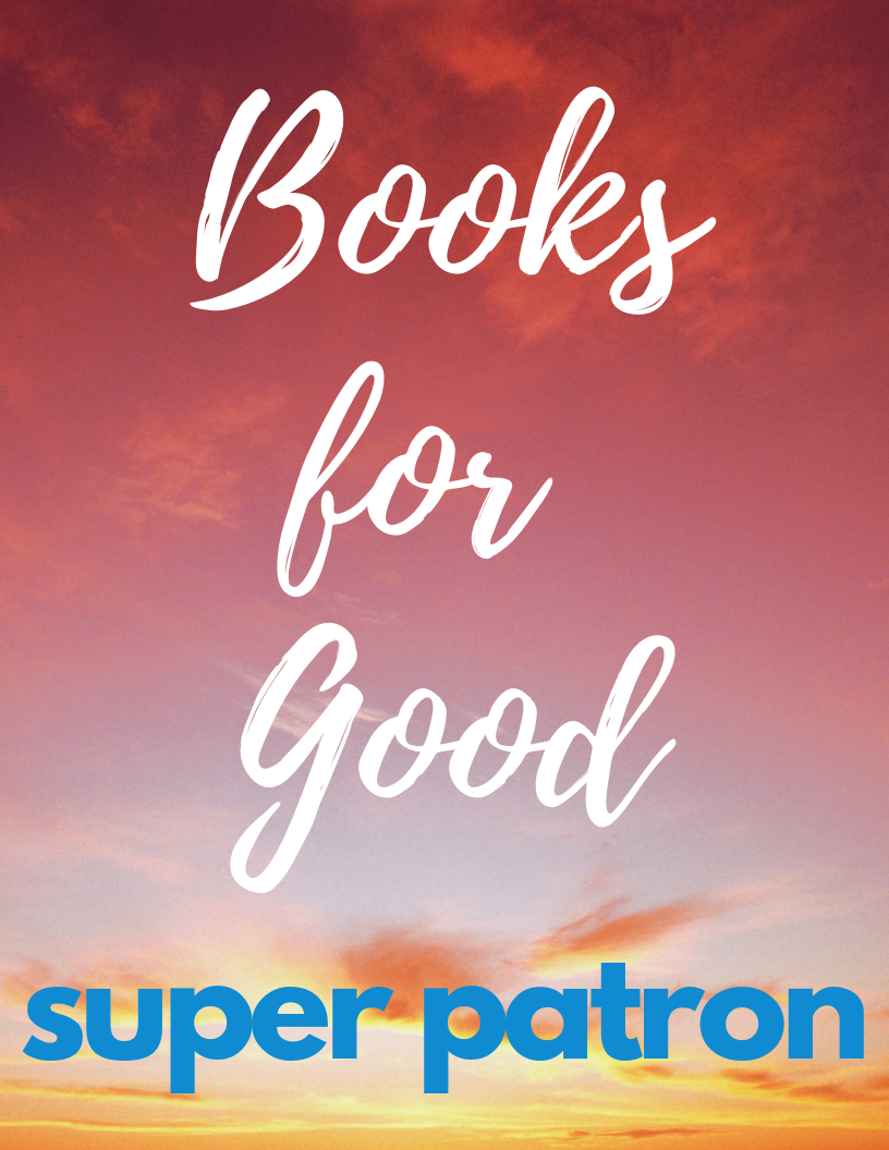 Books for Good Super Patron