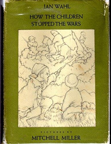 A well-loved first edition of  How the Children Stopped the Wars .