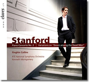 "Stanford Piano Concerto No. 2 and Variations on ""Down among the Dead Men"" with the RTE National Symphony Orchestra conducted by Kenneth Montgomery - CLAVES, 2010  Editors' Choice, Gramophone Magazine 2010"