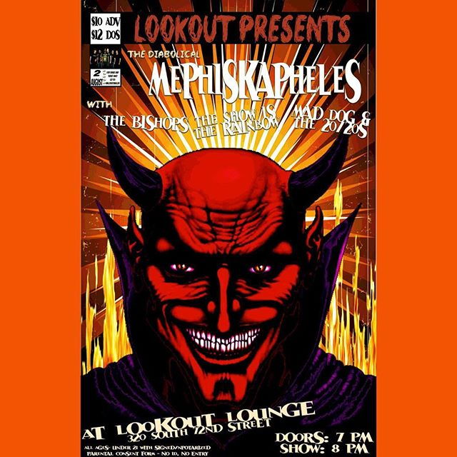TONIGHT! @mephiskapheles_official with @thebishopsofska @theshowistherainbow and @maddogandthe2020s bring the party!!! Doors at 7, music at 8! Tickets available at the door so bring your dancing shoes and let's party!