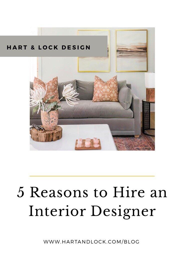 5 Reasons to Hire an Interior Designer.jpg
