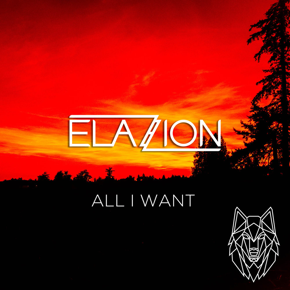 Elazion - All I Want