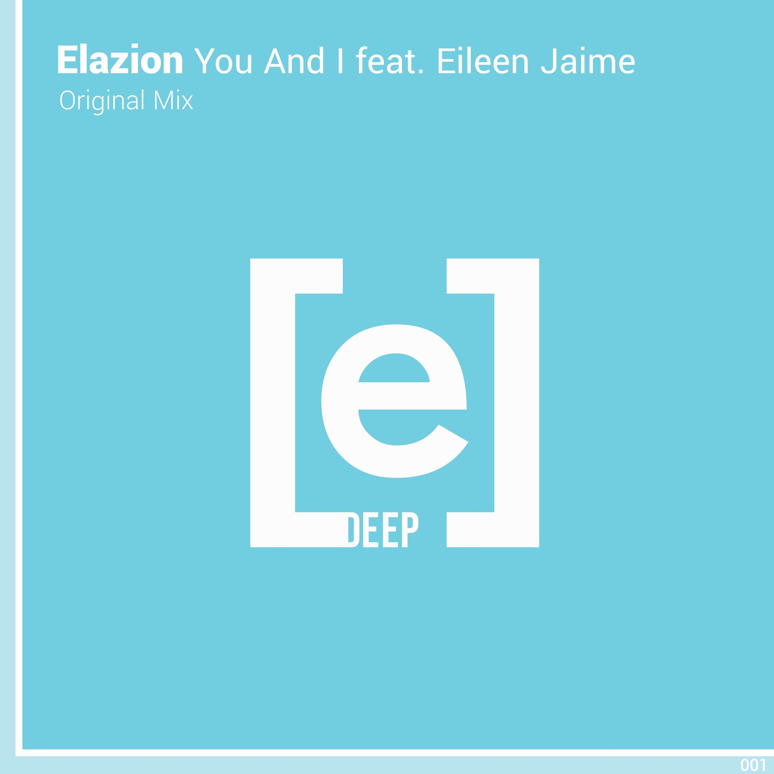 Elazion - You and I feat. Eileen Jaime