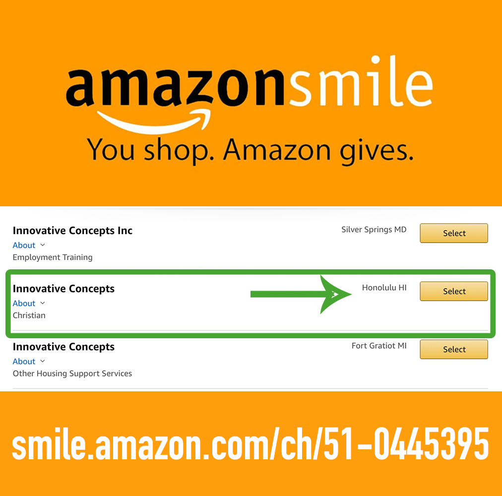 Amazon Smile - Shop with AmazonSmile and they will donate and a portion of the sales to Innovative Concepts! Thank you for all your support!