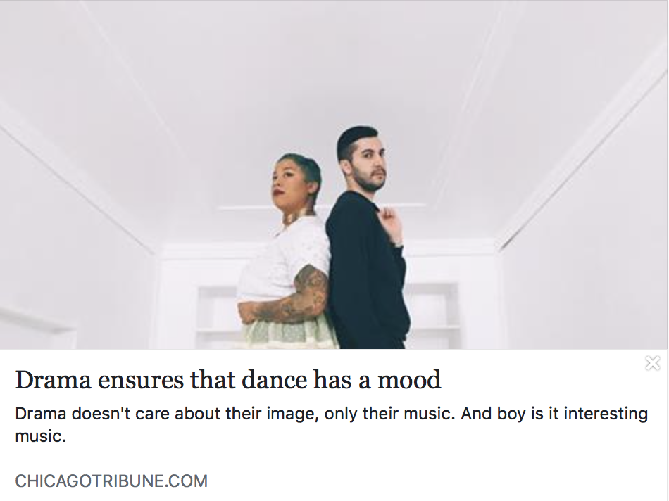 DRAMA ensures that dance has a mood - CHICAGO TRIBUNE