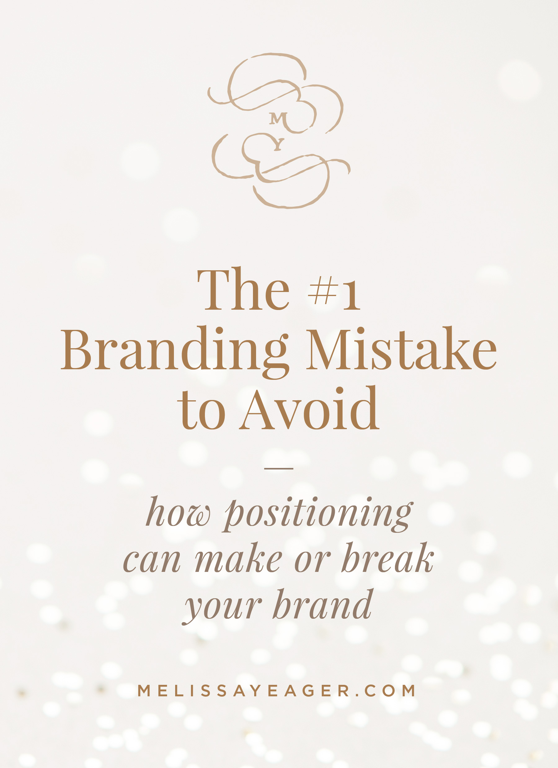 The #1 Branding Mistake to Avoid - how positioning can make or break your brand