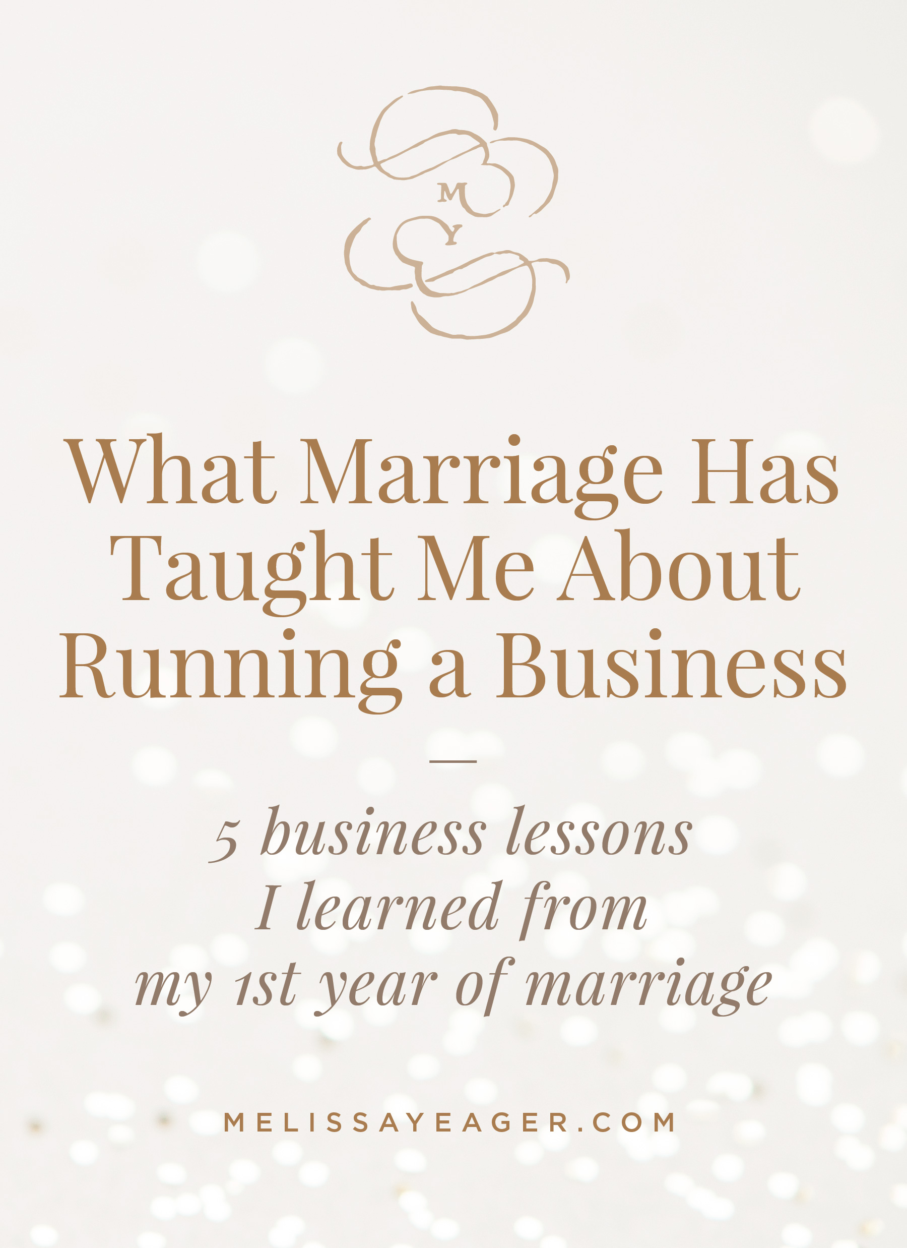 What Marriage Has Taught Me About Running a Business - 5 business lessons I learned from my 1st year of marriage