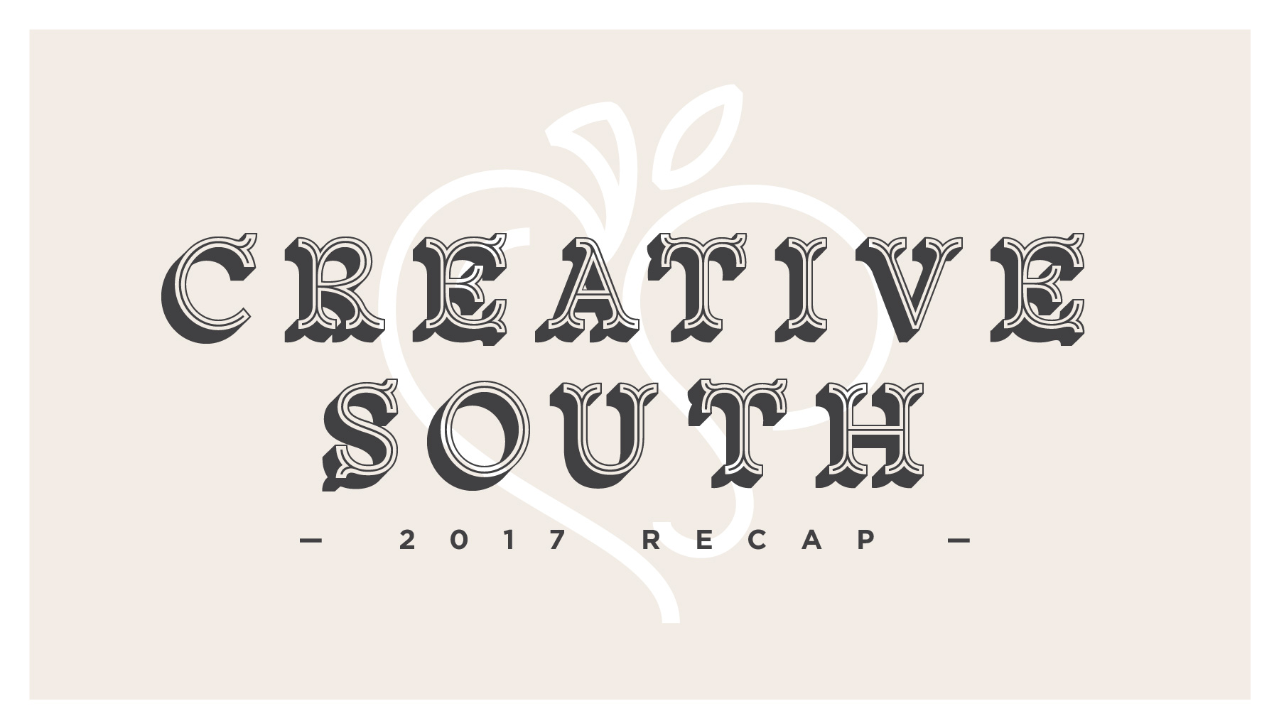 Creative South 2017 Recap - Melissa Yeager
