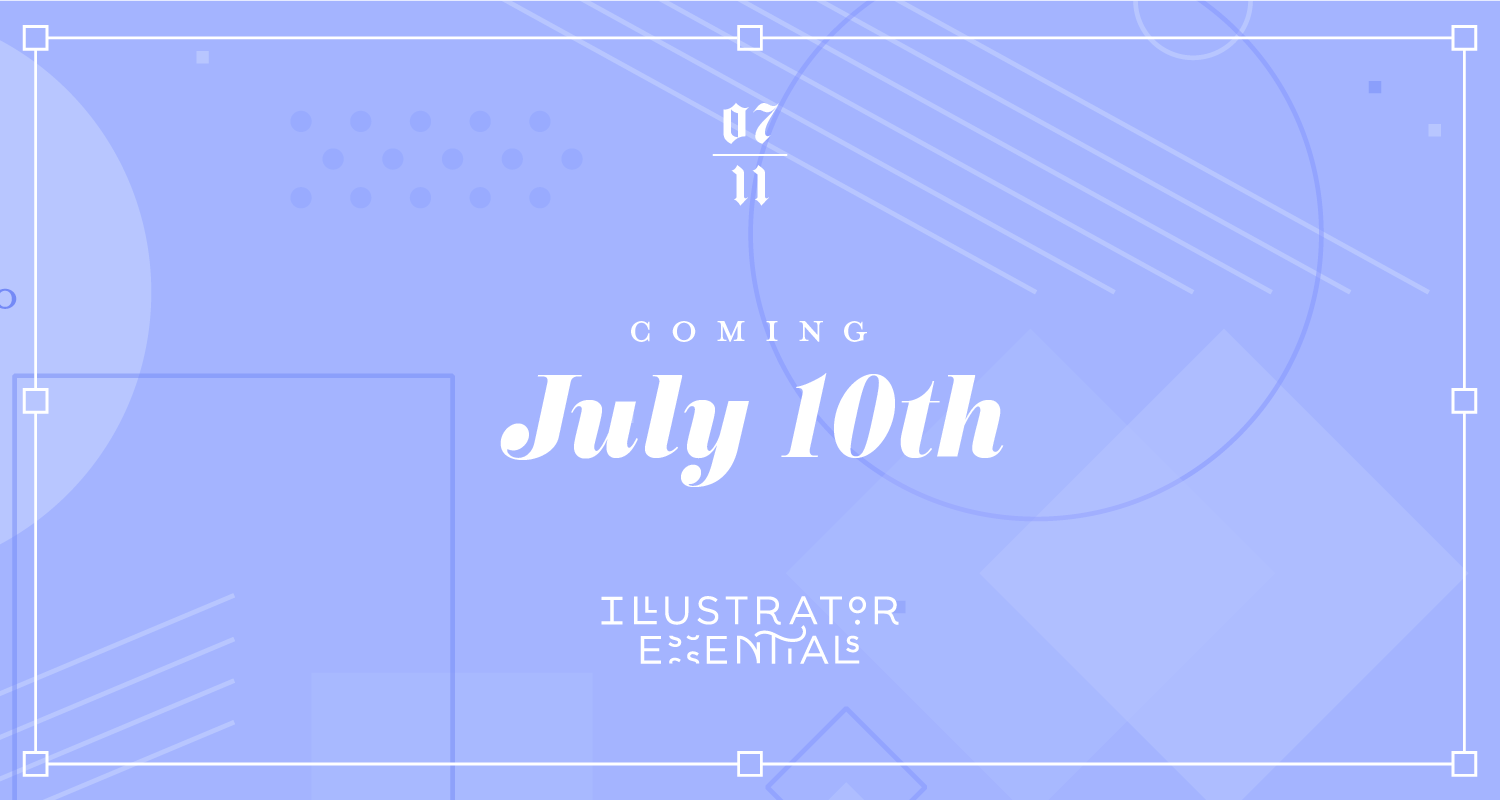 Illustrator Essentials - a course by Melissa Yeager teaching creative folks how to harness Adobe Illustrator for the needs of their brands