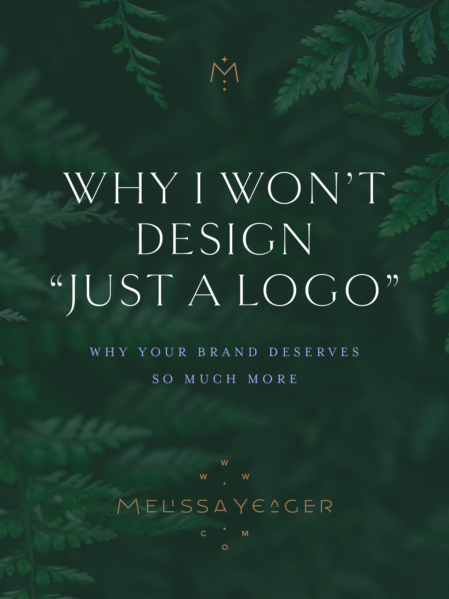 "Why I won't design ""just a logo"" - why your brand deserves so much more"