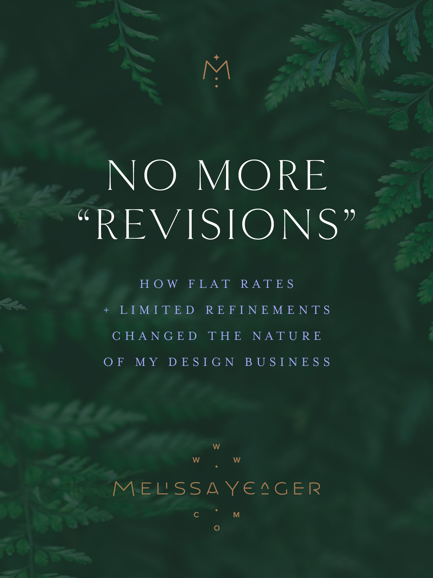 "No More ""Revisions"" - how flat rates & limited refinements changed the nature of my design business"