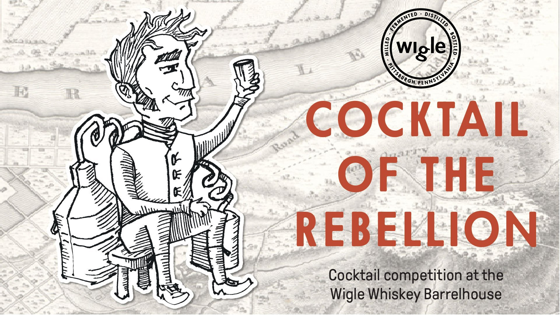 October 1st-Cocktail of the Rebellion-Wigle Barrelhouse & Whiskey Garden