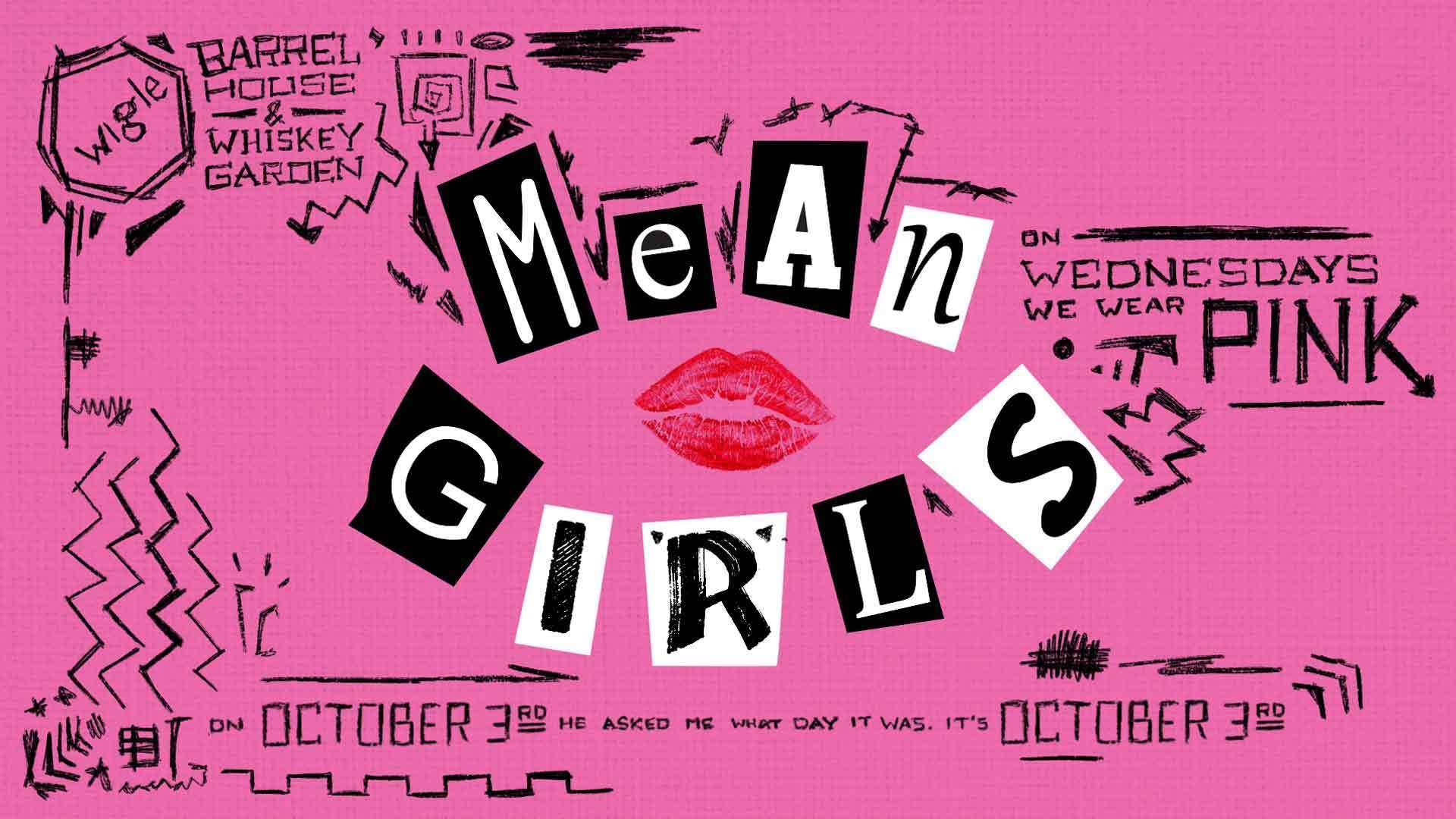 Thursday, October 3rd - Mean Girls Trivia Night - Wigle Barrelhouse