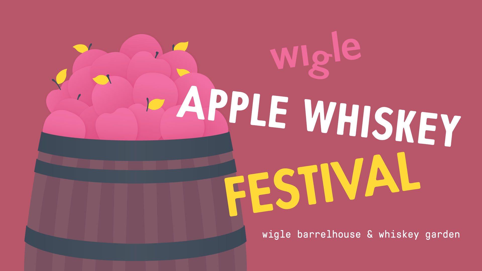 Friday, October 4th - Apple Whiskey Festival - Wigle Barrelhouse & Whiskey Garden
