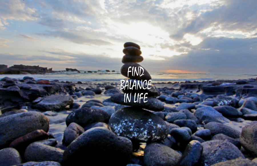 bigstock-Life-Balance-Quote-Inspiratio-304300213.jpg