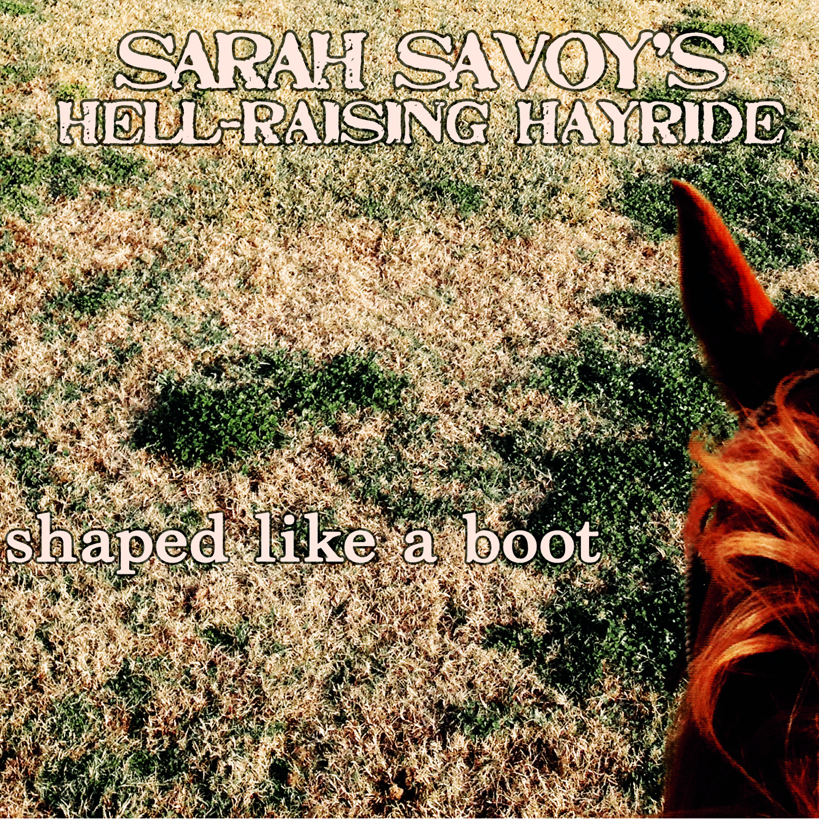 Sarah Savoy's Hell-Raising Hayride  13,00€    CURRENTLY SOLD OUT