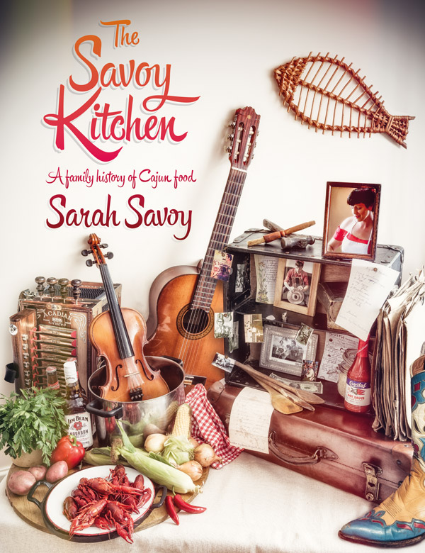 The Savoy Kitchen: A Family History of Cajun Food cookbook  (English only)  30,00€    CURRENTLY SOLD OUT (find on Amazon)