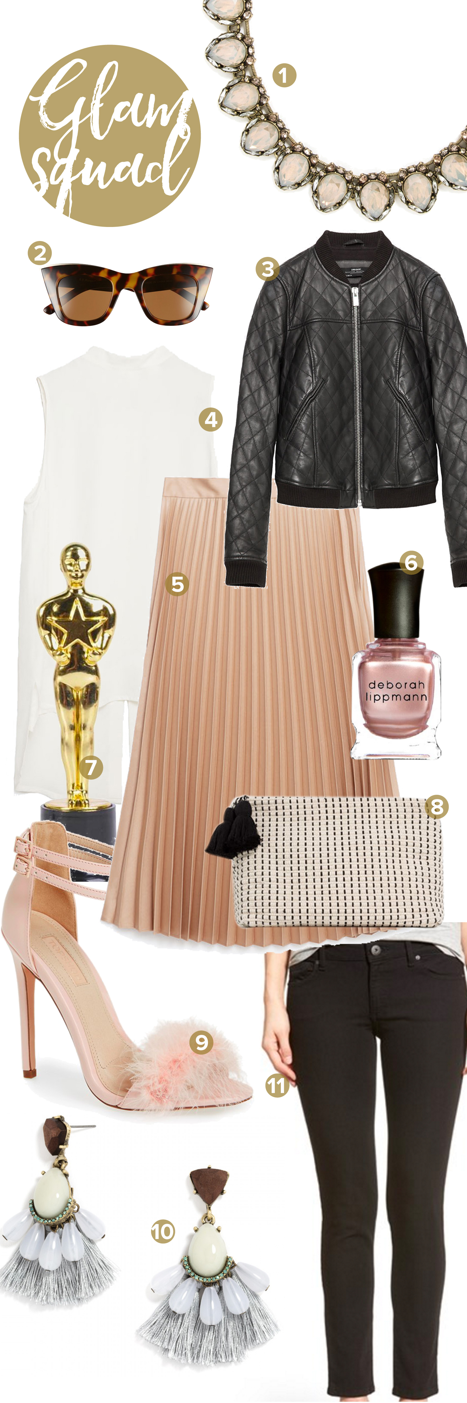 1 -  Bauble Bar Firestone Collar  , 2 -  A.J. Morgan Sunglasses , 3 -  Zara Jacket , 4 -  Zara Top , 5 -  Zara Skirt , 6 -  Deborah Lippmann Nail Polish In Glamorous Life   {affiliate link}, 7 -  Oscar Like Trophy   {affiliate link} , 8 -  Zara Clutch , 9 -  Top Shop Reese Heels , 10 -  Baublebar Ellis Drops , 11 -  DL 1961 Power Legging Jeans