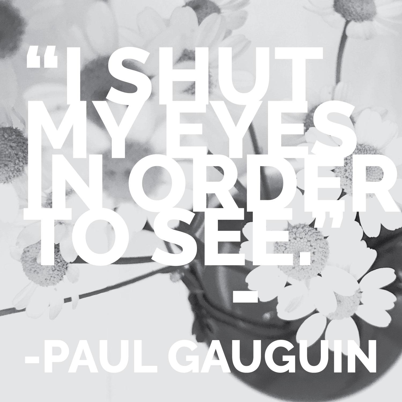 art_quote_paul_gauguin.jpg