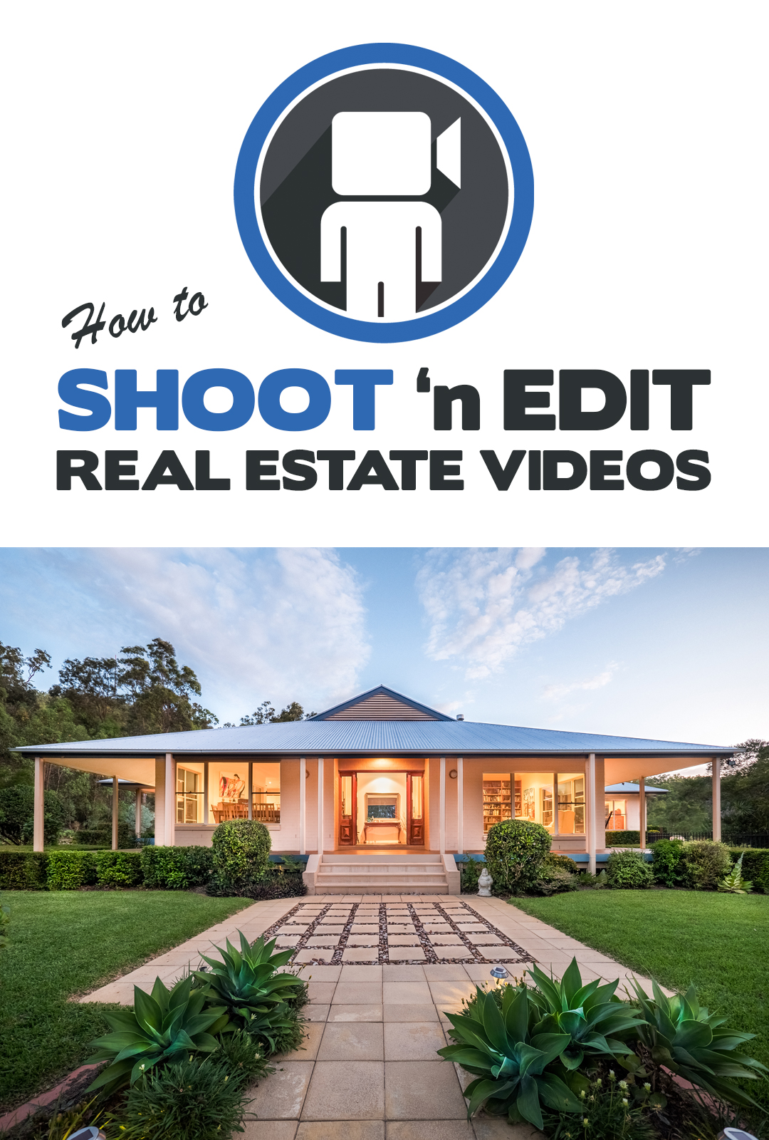 How to Shoot n Edit Real Estate Videos  - a training video series by Dave Dwyer.